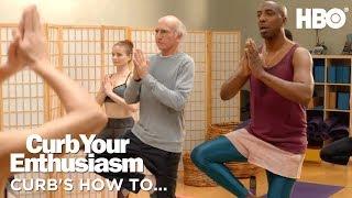 How to Namaste | Curb Your Enthusiasm | Season 9
