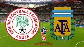 World Cup 2018 - Nigeria Vs Argentina - 26/06/18 - FIFA 18