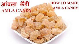 Amla Sweet Candy Recipe Video | How to make amla candy | Amla Sweet Candy