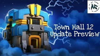 Town Hall 12 Update Preview - Game Balance Changes