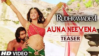 Rudhramadevi Song Auna Neevena Trailer  HD    Anushka,  Daggubati Rana