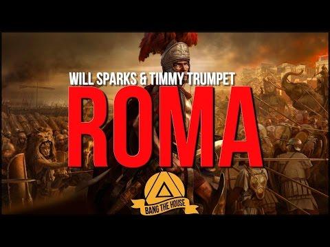 Will Sparks & Timmy Trumpet - ROMA (Original Mix)