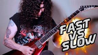 Fast VS Slow guitar solo!!!