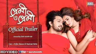 Download Premi O Premi Official Trailer | Arifin Shuvoo | Nusraat Faria | Premi O Premi Bengali Movie 2017 3Gp Mp4