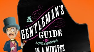 Gentleman's Guide in Four Minutes