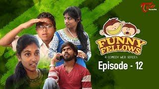 FUNNY FELLOWS | Kids Comedy Skits | Part #12 | By Lavanya Alvala | #TeluguComedy