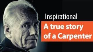 A True Story of a Carpenter - Inspirational | Motivation | Personality Development