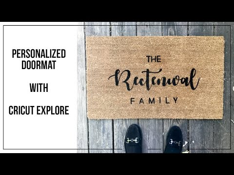 Personalized Doormat with Cricut Explore