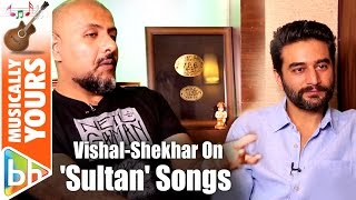 Vishal-Shekhar Share EXCITING Details About  Sultan Songs