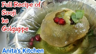 sooji ke golgappe recipe| Full recipe of sooji ke golgappe| golgappe with masala and pani |Pani puri