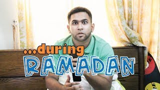 During Ramadan