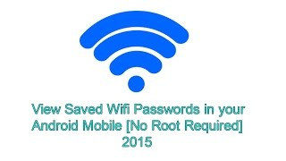 View Saved Wifi Passwords on Android Mobile[No Root Required]