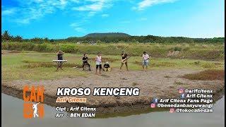 KROSO KENCENG - ARIF CITENX & BEN EDAN terbaru