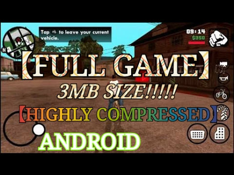 GTA SAN ANDREAS 3MB SIZE [ FULL GAME ] [ HIGHLY COMPRESSED ]【 BY ANDROID HACKS 】