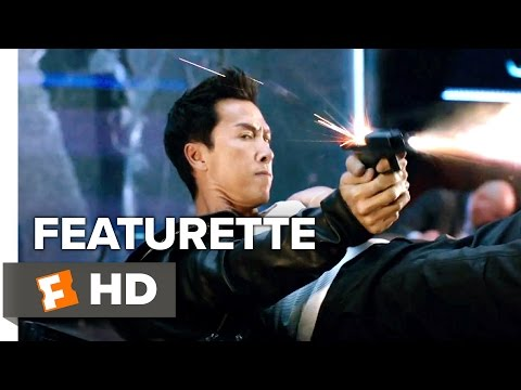 xXx: Return of Xander Cage Featurette - Donnie Yen (2017) - Action Movie