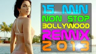 images 15 Min NON STOP Bollywood Remix Songs 2013 Top 10 DJ Rohit B Mashup Episode 3