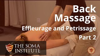 General Back Protocol: Beginning Effleurage and Petrissage Techniques, Part 2