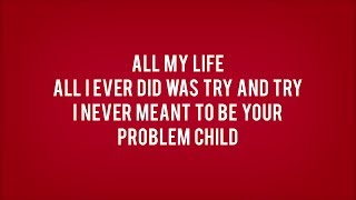 Simple Plan - Problem Child (Lyrics)