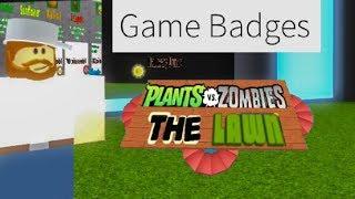 Lots of Badges 2! | Plants vs Zombies The Lawn | Roblox PvZ