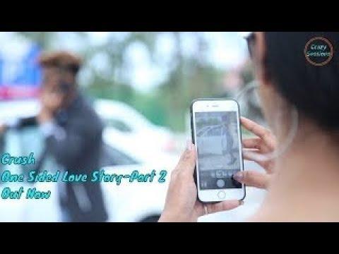 Xxx Mp4 Crush One Sided Love Story Part 2 Arjun Sharma Ishika Sharma FT Crazy Sessions New Video 2018 3gp Sex