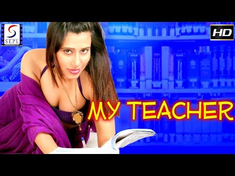 Xxx Mp4 My Teacher Full Movie Hindi Movies 2017 Full Movie HD 3gp Sex