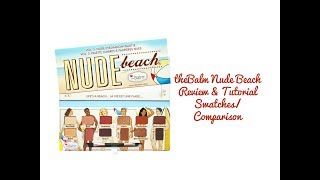 theBalm Nude Beach Eyeshadow Palette Review/Tutorial