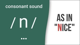 Consonant Sound / n / as in