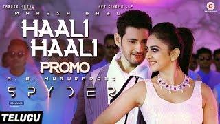 Haali Haali Promo (Telugu) - Spyder | Mahesh Babu | Rakul Preet | AR Murugadoss | Harris Jayaraj