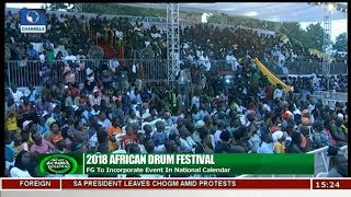 FG To Incorporate African Drum Festival In National Calendar | News Across Nigeria |