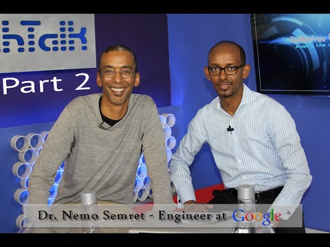 S6 Ep. 8 Dr. Nemo Semret Engineer at Google Part 2 TechTalk with Solomon