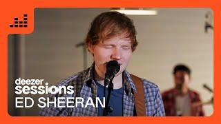 Ed Sheeran - Don't - Deezer Session