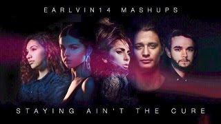 Stay vs. It Ain't Me vs. The Cure (Mashup) - Zedd, Kygo & LG - earlvin14 (OFFICIAL)