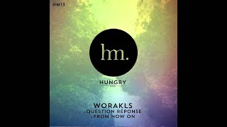 Worakls  From Now On