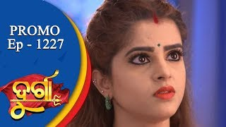 Durga | 13 Nov 18  | Promo | Odia Serial - TarangTV