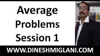 Best Tricks and Shortcuts for Average Problems  Session 1 by Dinesh Miglani Sir