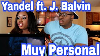 Yandel - Muy Personal ft. J Balvin  Couple Reacts