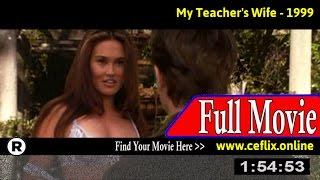 Watch: My Teacher's Wife (1999) Full Movie Online