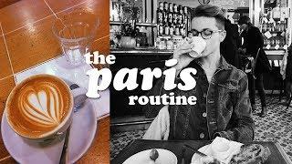 THE PARIS ROUTINE 🇫🇷