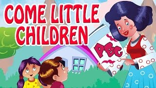 Come Little Children, Come To Me | Animated Nursery Rhyme in English