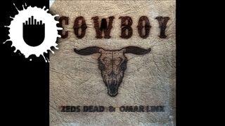 Zeds Dead & Omar LinX - Cowboy (Torro Torro Remix) (Cover Art)