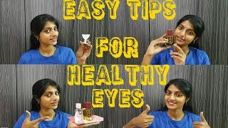 Simple & Easy Tips For Healthy Eyes | DIY At Home