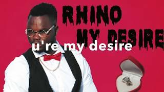 Rhino My Desire (official audio lyrics)