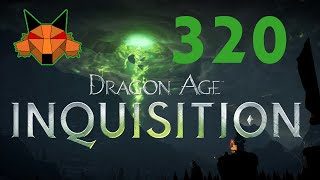 Let's Play Dragon Age: Inquisition Part 320 - Under Her Skin