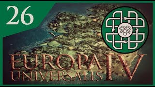 Europa Universalis IV - Luck Of The Irish #26