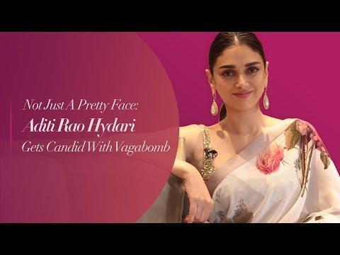 Xxx Mp4 Not Just A Pretty Face Aditi Rao Hydari Gets Candid With Vagabomb 3gp Sex