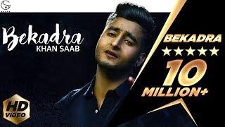 Khan Saab -  Bekadra | Official Music Video | Fresh Media Records