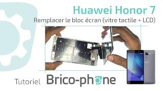 Tutoriel Huawei Honor 7 : remplacer le bloc écran (vitre tactile + écran LCD)  HD