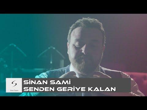 Sinan Sami Senden Geriye Kalan Yeni Klip 4K