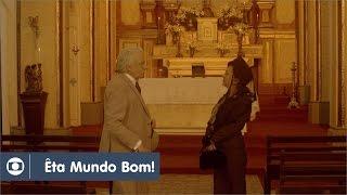 Êta Mundo Bom!: capítulo 85 da novela, segunda, 25 de abril, na Globo