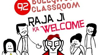 Bollywood Classroom | Episode92 | Raja Ka Welcome